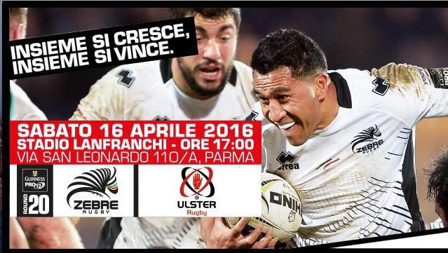 Saturday 16 April Zebre take on Ulster Rugby at Lanfranchi Stadium!